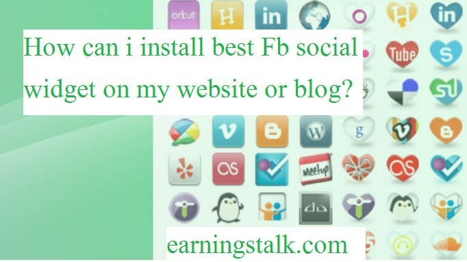 How can i install best Fb social widget on my website or blog?