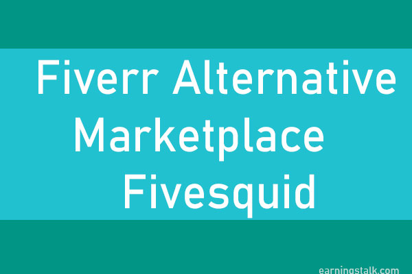 fiverr-alternative-market-fivesquid