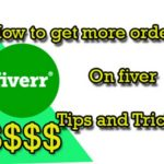 How can I get more order on fiverr | Fiverr tips and Tricks 2019