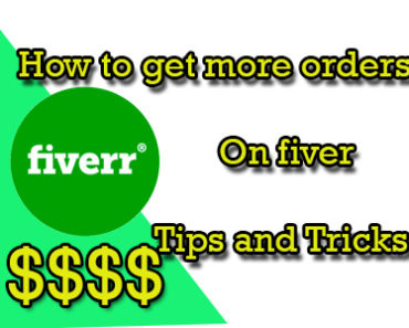 how-to-get-more-orders-on-fiverr-tips-and-tricks