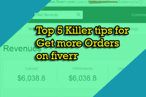 fiverr-earnigs-tips-and-tricks-how-to-get-more-orders-on-fiverr
