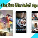 Best free photo editor apps for android 2020 | free android apps download 2020