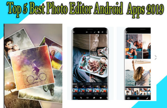 Best free photo editor apps for android 2019 | free android apps download 2019
