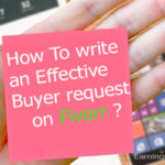 How to Write effective buyer request on fiverr| Fiverr buyer request tips 2020